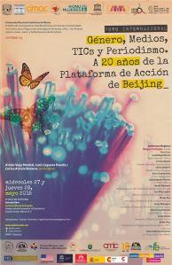 Foro Internacional; TIC´S y Periodismo. A 20 años de la Plataforma de Acción de Beijing.
